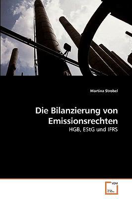 Die Bilanzierung Von Emissionsrechten 9783639228649