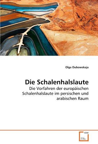 Die Schalenhalslaute 9783639263503