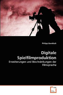 Digitale Spielfilmproduktion 9783639272321
