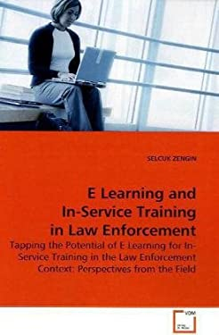 E Learning and In-Service Training in Law Enforcement 9783639184778