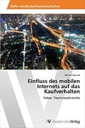 Einfluss Des Mobilen Internets Auf Das Kaufverhalten 20793450