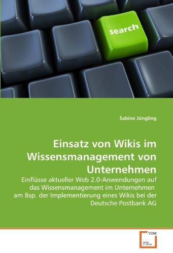 Einsatz Von Wikis Im Wissensmanagement Von Unternehmen 9783639319088