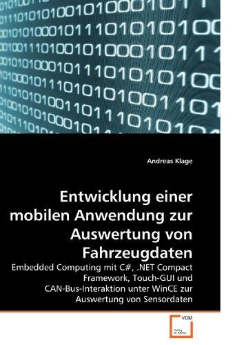 Entwicklung Einer Mobilen Anwendung Zur Auswertung Von Fahrzeugdaten 9783639216172
