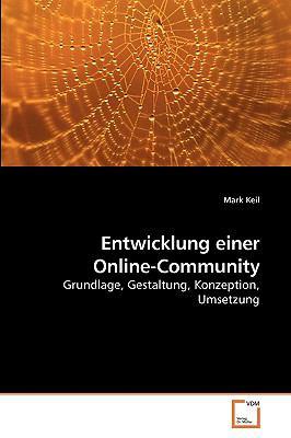 Entwicklung Einer Online-Community 9783639228526