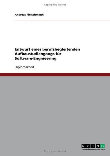 Entwurf Eines Berufsbegleitenden Aufbaustudiengangs F R Software-Engineering 9783638704052