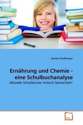 Ernhrung Und Chemie - Eine Schulbuchanalyse 9783639265996