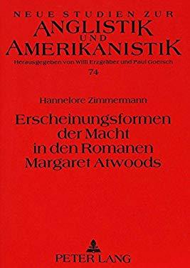 Erscheinungsformen Der Macht in Den Romanen Margaret Atwoods - Zimmermann, Hannelore