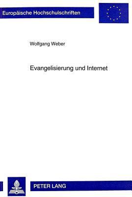 Evangelisierung Und Internet: Theologische Sicht Auf Ein Neues Medium
