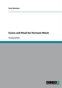 Exzess Und Ritual Bei Hermann Nitsch 9783638904490