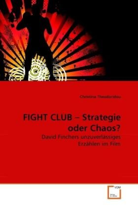 Fight Club - Strategie Oder Chaos? 9783639260564