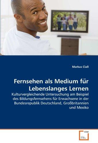 Fernsehen ALS Medium Fu R Lebenslanges Lernen 9783639351552