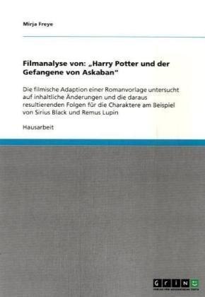 Filmanalyse Von: Harry Potter Und Der Gefangene Von Askaban
