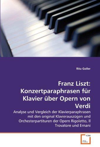Franz Liszt: Konzertparaphrasen Fur Klavier Uber Opern Von Verdi 9783639335309