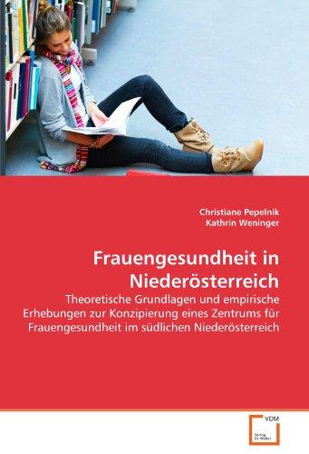 Frauengesundheit in Nieder Sterreich 9783639350104
