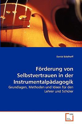 Frderung Von Selbstvertrauen in Der Instrumentalpdagogik 9783639265071