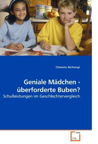 Geniale Mdchen - Berforderte Buben? 9783639221183