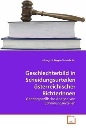 Geschlechterbild in Scheidungsurteilen Sterreichischer Richterinnen 9783639208603