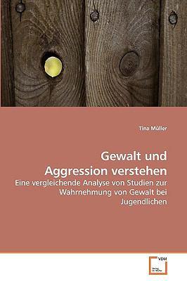 Gewalt Und Aggression Verstehen