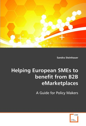 Helping European Smes to Benefit from B2B Emarketplaces 9783639103922