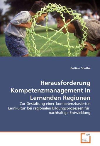 Herausforderung Kompetenzmanagement in Lernenden Regionen 9783639350227
