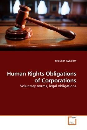 Human Rights Obligations of Corporations 9783639237962
