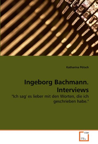 Ingeborg Bachmann. Interviews 9783639273199