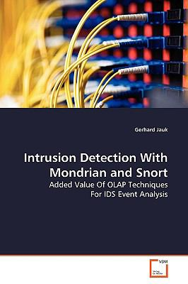 Intrusion Detection with Mondrian and Snort 9783639140521