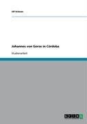 Johannes Von Gorze in C Rdoba 9783638914277