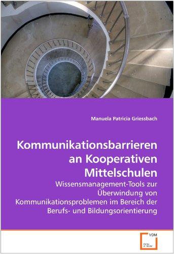 Kommunikationsbarrieren an Kooperativen Mittelschulen 9783639246032