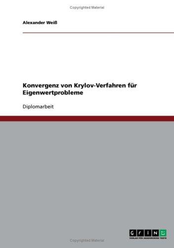 Konvergenz Von Krylov-Verfahren F R Eigenwertprobleme 9783638905596