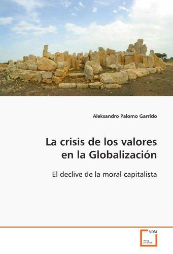 La Crisis de Los Valores En La Globalizacin 9783639103007