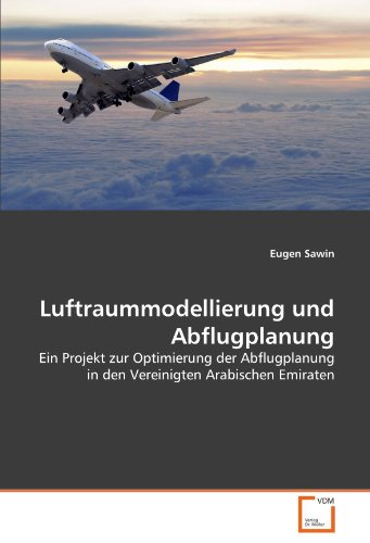 Luftraummodellierung Und Abflugplanung 9783639346206