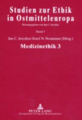 Medizinethik 3: Ethics and Scientific Theory of Medicine 9783631389782