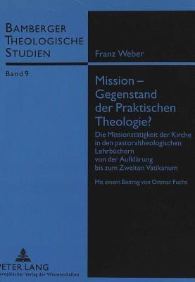 Mission-Gegenstand Der Praktischen Theologie?