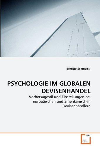 Psychologie Im Globalen Devisenhandel