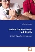 Patient Empowerment in E-Health