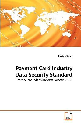 Payment Card Industry Data Security Standard 9783639207729