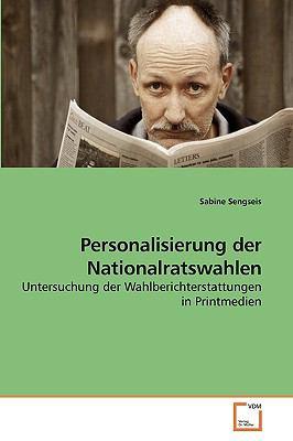 Personalisierung Der Nationalratswahlen 9783639226225