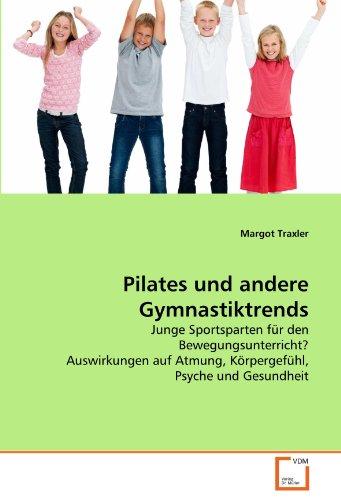 Pilates Und Andere Gymnastiktrends 9783639344356