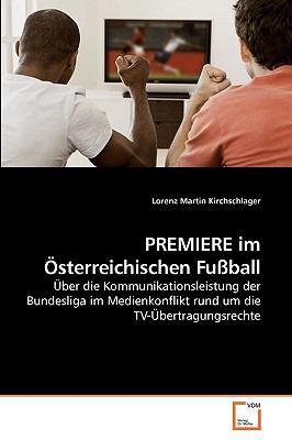 Premiere Im Sterreichischen Fuball 9783639220674