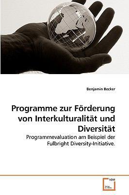 Programme Zur Frderung Von Interkulturalitt Und Diversitt 9783639223170