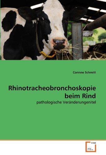 Rhinotracheobronchoskopie Beim Rind 9783639361117