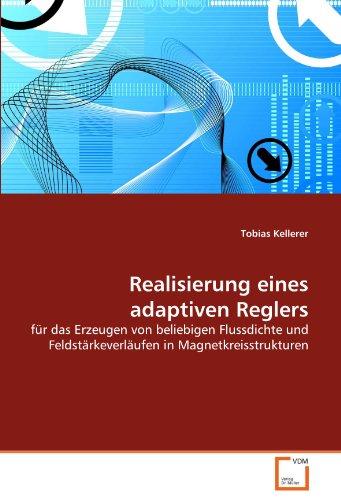 Realisierung Eines Adaptiven Reglers 9783639334890