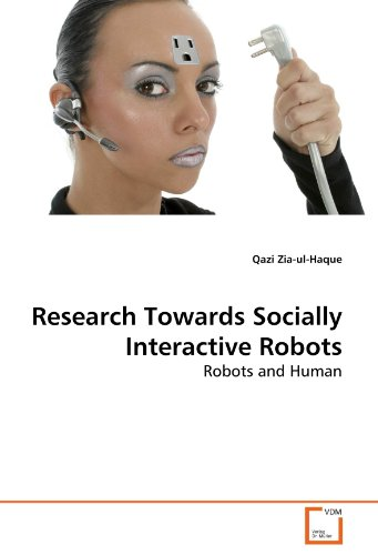Research Towards Socially Interactive Robots 9783639284638