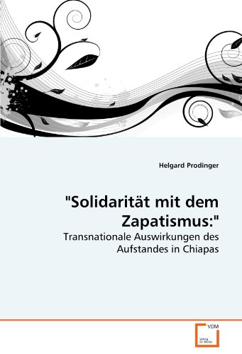 Solidaritt Mit Dem Zapatismus 9783639266597