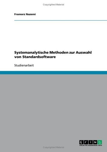 Systemanalytische Methoden Zur Auswahl Von Standardsoftware 9783638653275