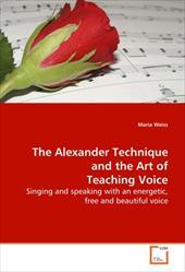 The Alexander Technique and the Art of Teaching Voice 8000114