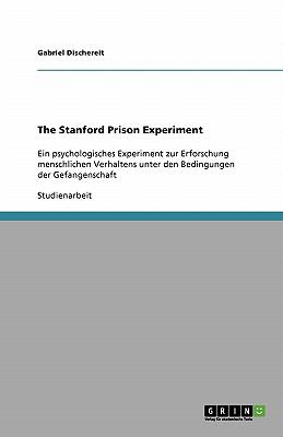 The Stanford Prison Experiment 9783638778336
