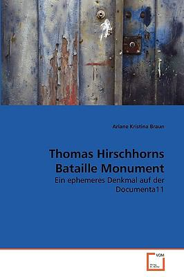 Thomas Hirschhorns Bataille Monument 9783639271737