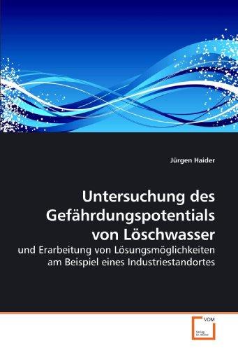 Untersuchung Des Gefhrdungspotentials Von Lschwasser 9783639213652